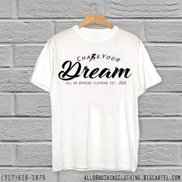 Chase Your Dream T-Shirt Design